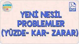 Yeni Nesil Problemler (Yüzde- Kar- Zarar)  Kamp2020