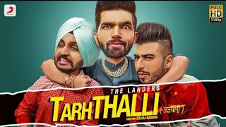TARHTHALLI :- The Landers ( Full Song ) New Punjabi Song 2019 || Releasing On 21oct 2019