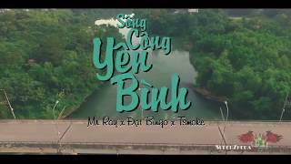 [OFFICIAL MP3] Sông Công Yên Bình - Mr. Ray x Đạt Bingo x Tsmoke