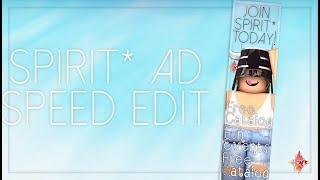 Spirit* Ad Speed Edit | ROBLOX Speed Design
