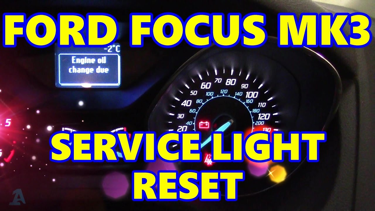Ford Focus Mk3 Service Reset Engine Oil Change Due Youtube