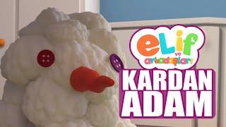 Elif ve Arkadaşları - Kardan Adam - TRT Çocuk Çizgi Film