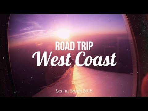 Road Trip West Coast