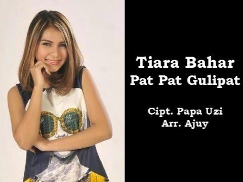 Tiara Bahar Pat Pat Gulipat (Lagu Dangdut Terbaru 2016)