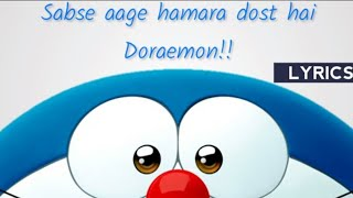 Doraemon song with images + lyrics  . Song :Apne dil mein dekho