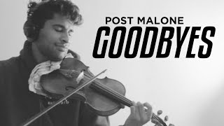 Goodbyes (Post Malone ft. Young Thug) - VIOLIN COVER