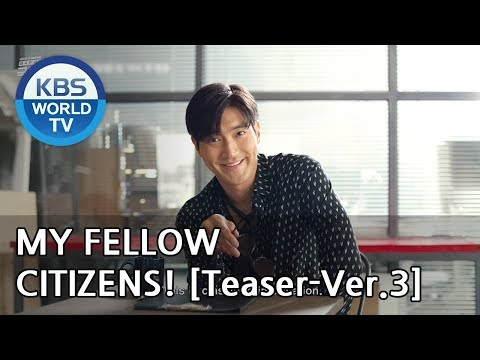 My Fellow Citizens! I 국민 여러분!  [Teaser-Ver.3]