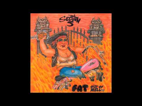 Section 5 – Fat Out Of Hell (FULL ALBUM)