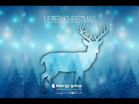Merry XMas da Energy Group - 3d printing and digital manufacturing
