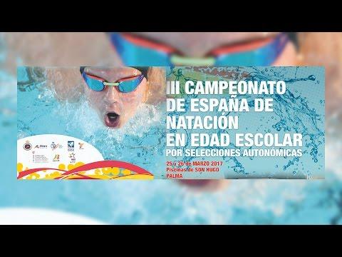 III CAMPEONATO DE ESPAÑA DE NATACION POR SELECCIONES AUTONOMICAS ( SABADO 25-03-17 )