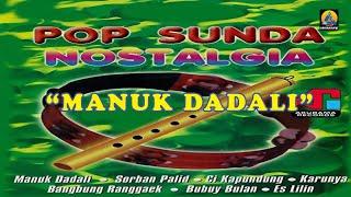 Pop Sunda Nostalgia - Manuk Dadali (Karaoke)