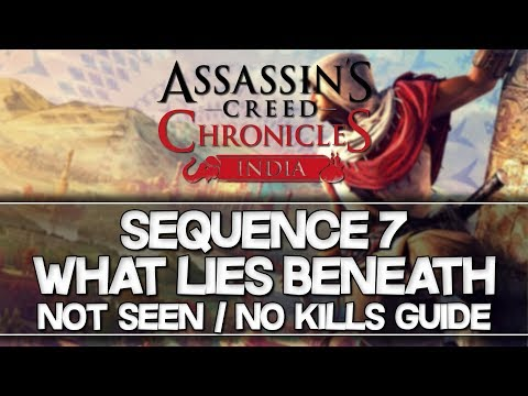 Assassin's Creed Chronicles: India   Sequence 7 Not Seen / No Kills Guide (Plus Hard)  