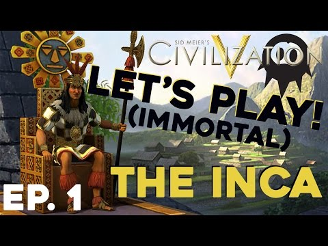 Civilization 5: The Road to Deity | Let's Play: The Inca (Immortal) - Ep. 1