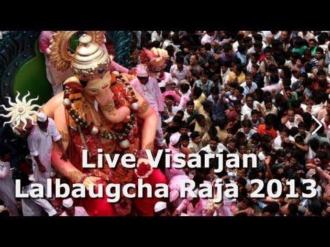 Lalbaugcha Raja Live Visarjan 2013