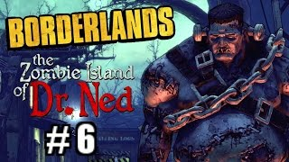 borderlands dlc the zombie island of dr ned del 6 norsk gaming