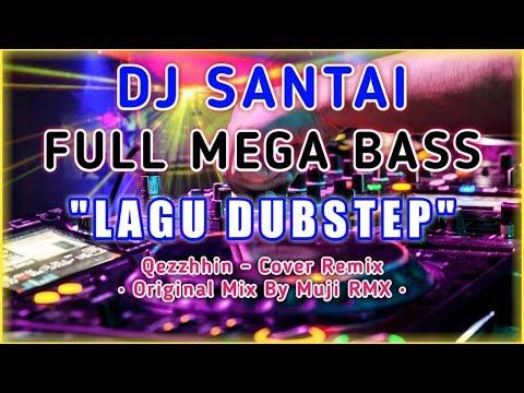 DJ SANTAI - LAGU DUBSTEP, SERIUS NGGAK MAU DENGER ?