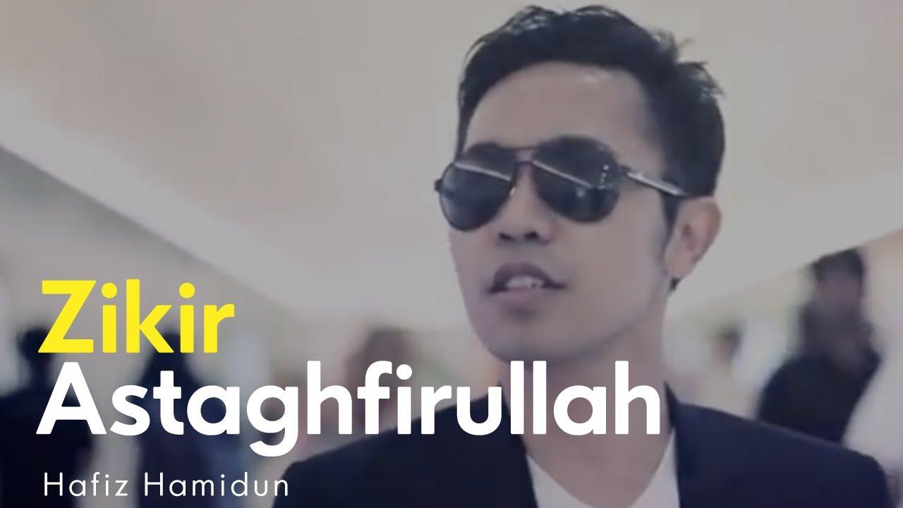 Download Hafiz Hamidun - Astaghfirullah (Album Zikir Terapi Diri)