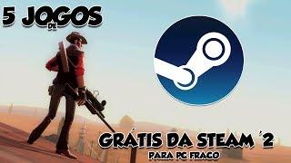 5 Jogos Grátis da Steam Para Pc Fraco '2  Pc Fraco