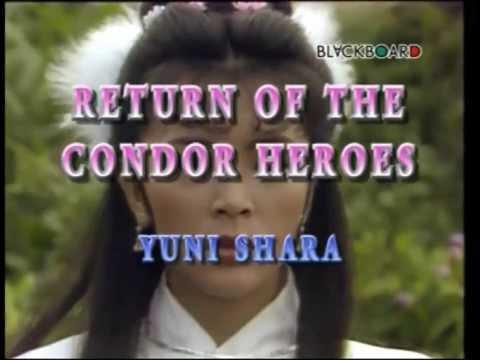 Yuni Shara - Return of The Condor Heroes (Original Video Clip & Clear Sound Not Karaoke)
