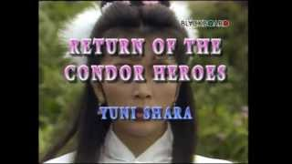 Yuni Shara - Return of The Condor Heroes (Original Video Clip & Clear Sound Not Karaoke)