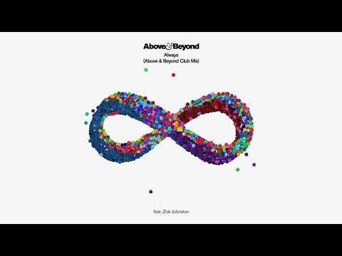 Above & Beyond - Always feat. Zoë Johnston (Above & Beyond Club Mix)