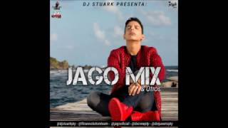 @DjStuarkPty Presenta: Jago Mix & Otros