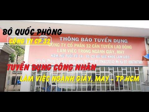 TUYỂN CÔNG NHÂN NGÀNH GIÀY - MAY ở TPHCM | CÔNG TY CP  32 - BỘ QUỐC PHÒNG | @VIỆC LÀM CNC