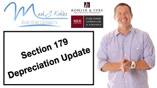 Section 179 Depreciation Update | Mark J Kohler | Tax & Legal Tip