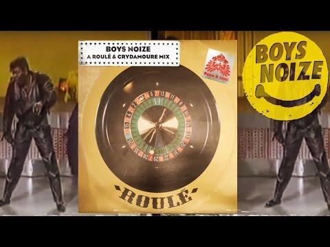 Boys Noize - Roulé & Crydamoure Mix