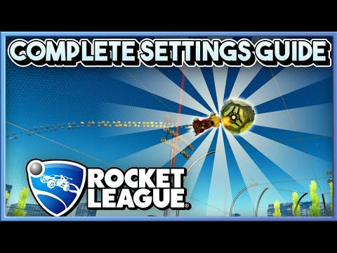Rocket League: COMPLETE SETTINGS GUIDE (Camera, Video, Interface, Controller, etc.)