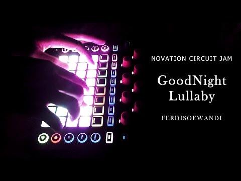 Novation Circuit Jam - Goodnight Lullaby