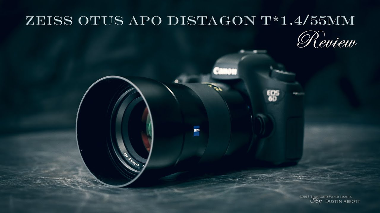 Zeiss Otus 1 4/55mm APO Distagon T* Review - DustinAbbott net