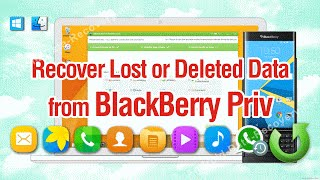 How to Recover Lost or Deleted Data from BlackBerry Priv