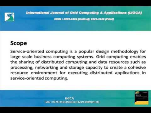 International Journal of Grid Computing & Applications IJGCA