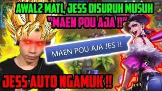 JESS MATI, DISURUH MAEN POU AJA SAMA MUSUH!! JESS AUTO NGAMUK!! - Mobile Legends