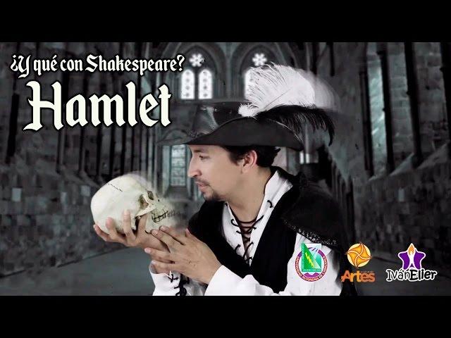 Hamlet - ¿Y qué con Shakespeare? (vídeo 2 de 4)