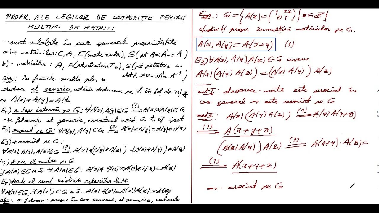 XII, SET 1, PROPRIETATI ALE LEGILOR DE COMPOZITIE PE MULTIMI DE MATRICI
