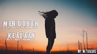 Download Video Mengubah keadaan | Motivasi islami | kata kata bijak hidup | status wa | whatsapp 30 detik MP3 3GP MP4