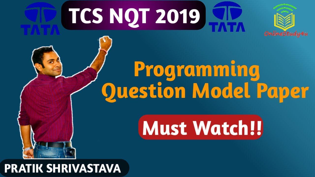 TCS NQT Programming Concept Model QUESTION PAPER ! Important Programming  Questions !!