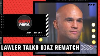 Robbie Lawler On Fighting Nick Diaz At 185 Pounds At UFC 266 | ESPN MMA