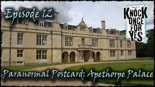 Paranormal Postcard - Apethorpe