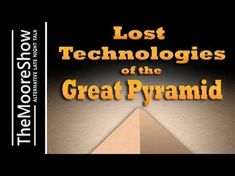 Lost Technologies of the Great Pyramid & The Great Pyramid Prosperity Machine