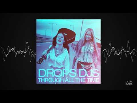 Drops DJs - Through All The Time (Yohann Mills Remix) (clubpink37)