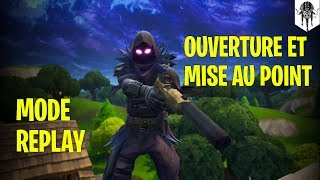 [FORTNITE] Tuto mode replay : ouverture et mise au point