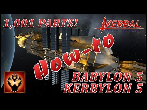 KSP: How-to: Babylon 5 (Kerbylon 5)