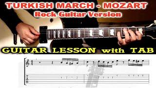 Turkish March GUITAR LESSON with TAB - Rondo Alla Turca (Mozart) Rock Version
