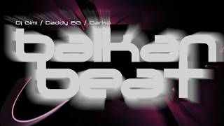 Balkan Beat Oh Yeah Club mix 2011