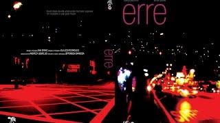 #008: ERRE! (2009)