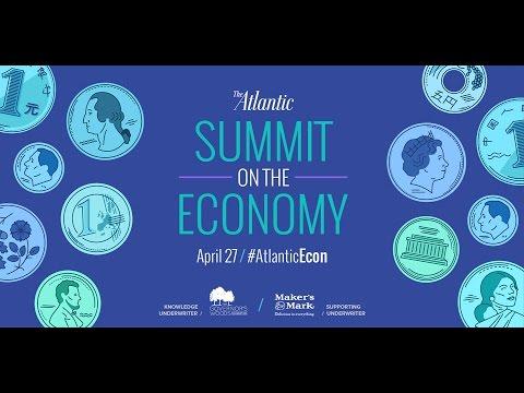 The Atlantic Summit on the Economy