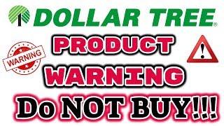 DOLLAR TREE PRODUCT WARNING!!!! DO NOT BUY!!!!!